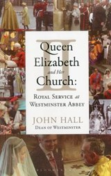 Queen Elizabeth II and Her Church | John Hall |