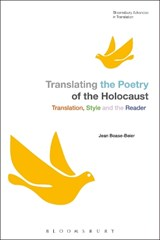 Translating the Poetry of the Holocaust | Jean Boase Beier |