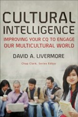 Cultural Intelligence (Youth, Family, and Culture) | David A. Livermore |