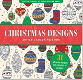 Christmas Designs Artist's Coloring Book (31 Stress-Relieving Designs)