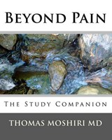 Beyond Pain | Moshiri, Thomas, M.d. |