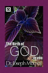 The Birth of God in You | Joseph Murphy |