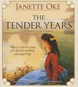 The Tender Years | Janette Oke |