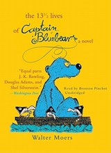 The 13 1/2 Lives of Captain Bluebear | Walter Moers |