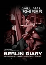 Berlin Diary | William L. Shirer |
