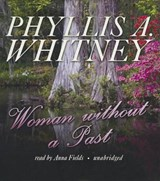 Woman Without A Past | Phyllis A. Whitney |