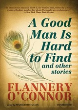 A Good Man is Hard to Find | Flannery O'connor |