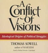 A Conflict of Visions | Thomas Sowell |