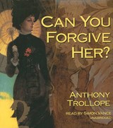 Can You Forgive Her? | Anthony Trollope |