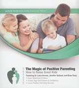 The Magic of Positive Parenting | auteur onbekend |