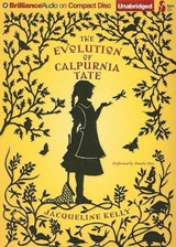 The Evolution of Calpurnia Tate | Jacqueline Kelly |