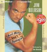 Real Men Don't Apologize! | Jim Belushi |