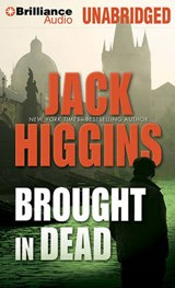 Brought in Dead | Jack Higgins |