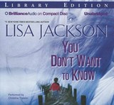 You Don't Want to Know | Lisa Jackson |