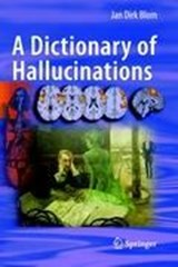 A Dictionary of Hallucinations | Jan Dirk Blom |