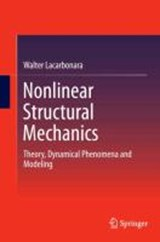Nonlinear Structural Mechanics | Walter Lacarbonara |