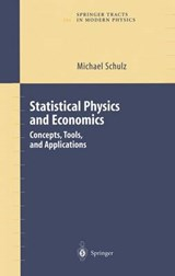 Statistical Physics and Economics | Michael Schulz |