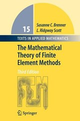 Mathematical Theory of Finite Element Methods | Susanne C. Brenner |