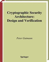 Cryptographic Security Architecture | Peter Gutmann |