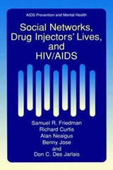 Social Networks, Drug Injectors' Lives, and HIV/AIDS | Samuel R.. Friedman |