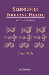 Selenium in Food and Health | Conor Reilly |
