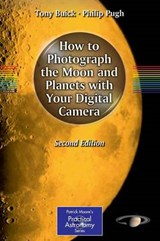 How to Photograph the Moon and Planets with Your Digital Camera | Tony Buick |