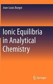 Ionic Equilibria in Analytical Chemistry