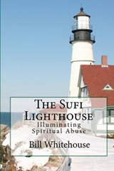 The Sufi Lighthouse | Bill Whitehouse |