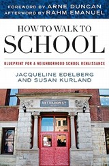 How to Walk to School | Jacqueline Edelberg |