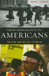 From Immigrants to Americans | Jacob L. Vigdor |