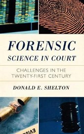 Forensic Science in Court | Donald Shelton |