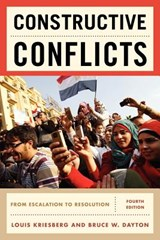 Constructive Conflicts | Kriesberg, Louis ; Dayton, Bruce W. |