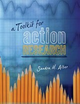 A Toolkit for Action Research | Sandra M. Alber |