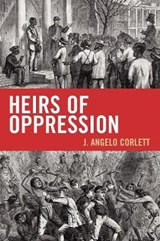 Heirs of Oppression | Angelo J. Corlett |