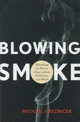 Blowing Smoke | Michael J. Reznicek |