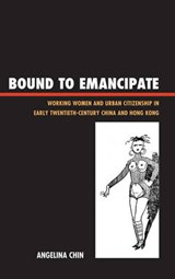 Bound to Emancipate | Angelina Chin |