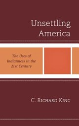 Unsettling America | C. Richard King |