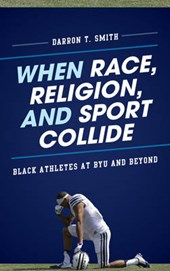 When Race, Religion, and Sport Collide