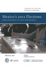 Mexico's 2012 Elections | Stephen Johnson |