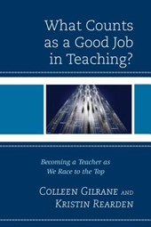 What Counts As a Good Job in Teaching?
