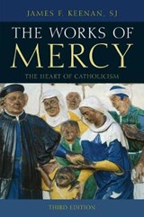 The Works of Mercy | James F. Keenan |