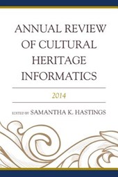 Annual Review of Cultural Heritage Informatics