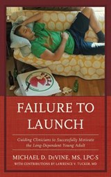 Failure to Launch | Michael D. De Vine |