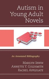 Autism in Young Adult Novels | Marilyn Irwin |