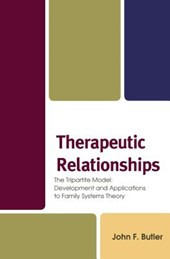 Therapeutic Relationships | Butler, Jack F., Ph.D. |