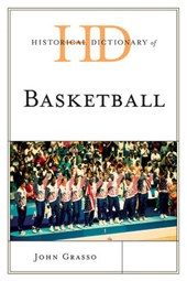 Historical Dictionary of Basketball