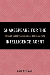 Shakespeare for the Intelligence Agent