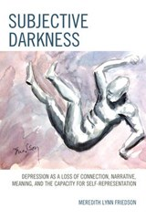 Subjective Darkness | Meredith Lynn Friedson |
