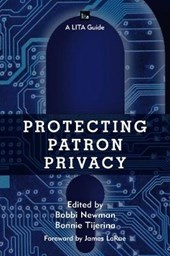 Protecting Patron Privacy | Bobbi Newman |