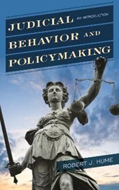 Judicial Behavior and Policymaking | Hume, Robert J., Ph.D. |